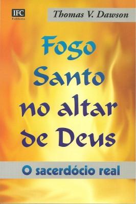 Fogo Santo no Altar de Deus