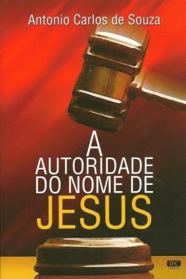 A Autoridade do Nome de Jesus