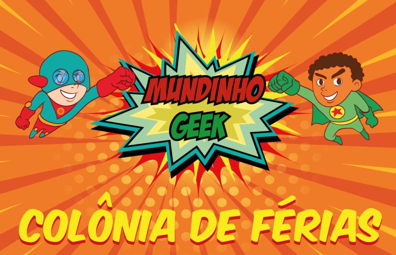 Colônia de férias Mundinho Geek - turma Kids (06 a 09 anos)