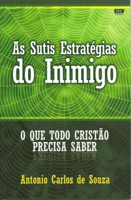 As Sutis Estratégias do Inimigo