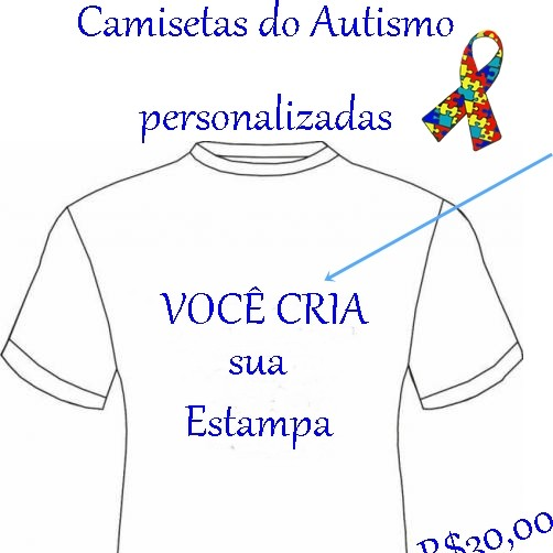 1da055a33 Camisetas Personalizadas do Autismo cor branca