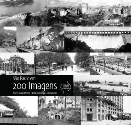 São Paulo em 200 Imagens