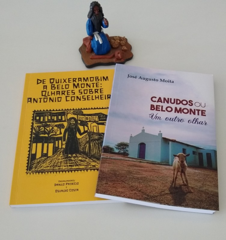 """LIVRO: DE QUIXERAMOBIM A BELO MONTE: OLHARES SOBRE ANTÔNIO CONSELHEIRO, CANUDOS OU BELO MONTE """"UM OUTRO OLHAR"""""""