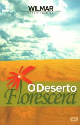 O Deserto Florescerá