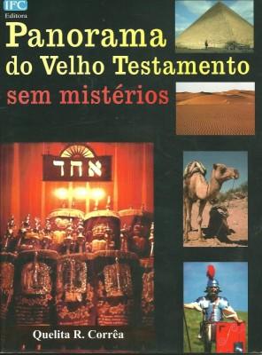 Panorama do Velho Testamento sem Mistérios