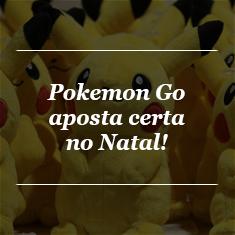 pokemon-go-aposta-certa-natal