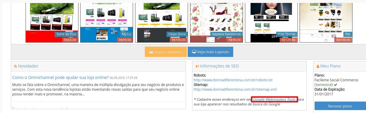 """Entre em seu Painel administrativo e clique no link """"Google Webmaster Tools"""""""