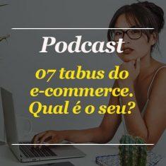 TABUS DO E-COMMERCE DESTACADA